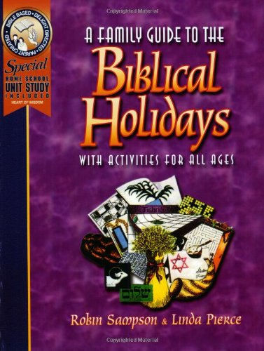A-Family-Guide-to-the-Biblical-Holidays-0