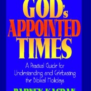 Gods-Appointed-Times-New-Edition-A-Practical-Guide-for-Understanding-and-Celebrating-the-Biblical-Holidays-0