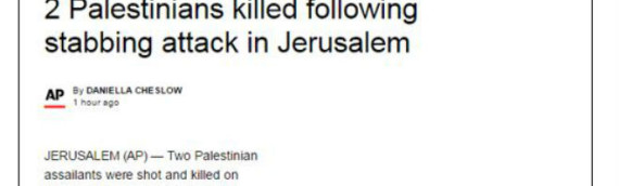 Misleading New York Times and Associated Press Headlines Cast Palestinian Terrorists as Victims
