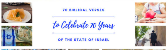 70 Biblical Verses to Celebrate 70 Years of Prophecy Fulfilled